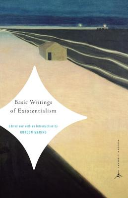 BASIC WRITINGS OF EXISTENTIALISM By Marino, Gordon (EDT)/ Marino, Gordon (INT)