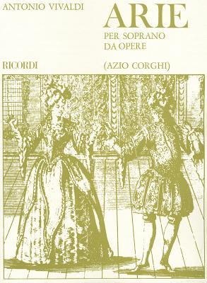 Arie Per Soprano Da Opere By Vivaldi, Antonio (COP)/ Corghi, Azio (COP)